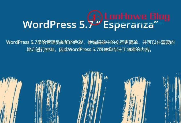 WordPress 5.7 正式版已发布,你更新了吗?-LonHowe Blog